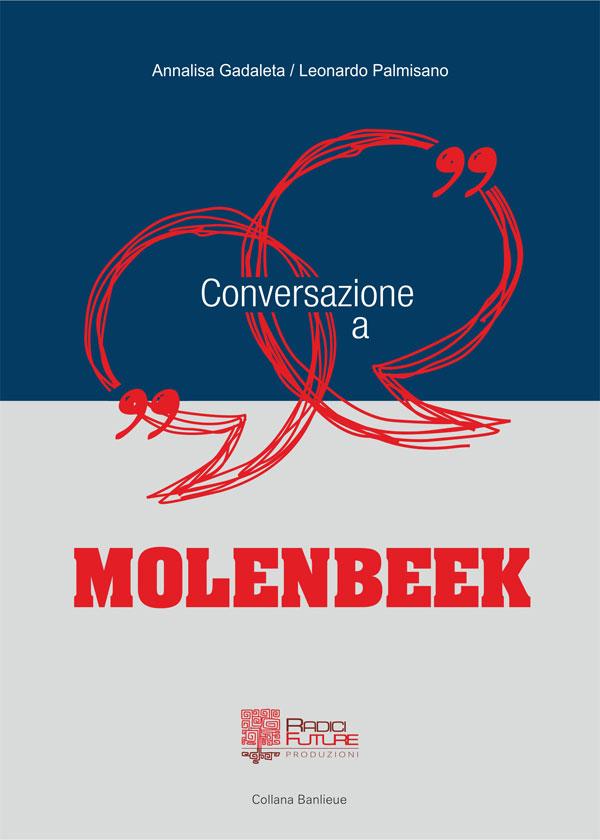Conversazione a Molenbeek – intervista a Molenbeek